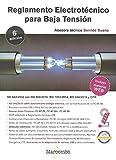 Reglamento Electrotécnico Para Baja Tensión 6ª Ed.: 1 (MARCOMBO FORMACIÓN)