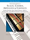 The complete book of scales, chords arpeggios and cadences piano
